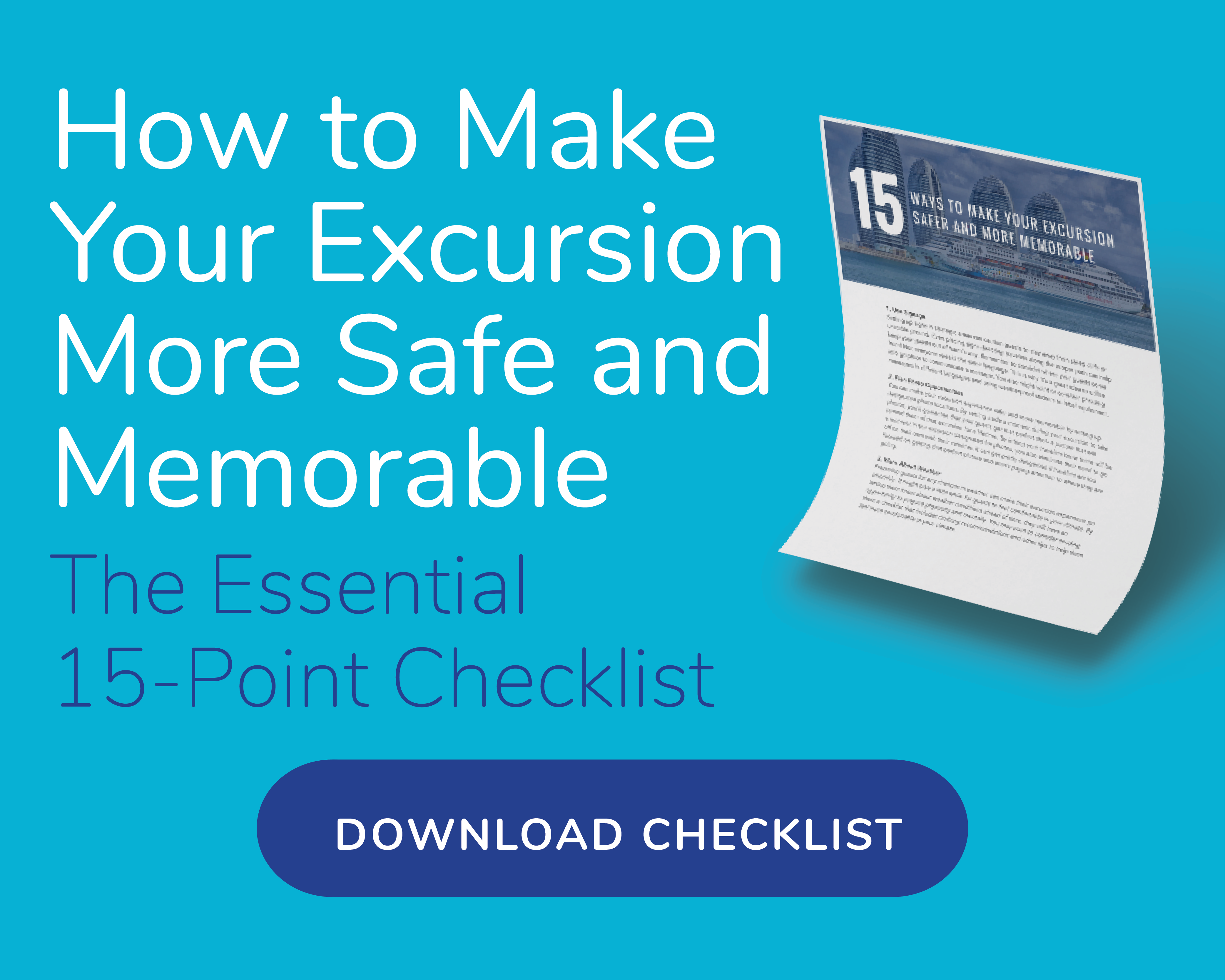 15 Ways to Make Your Excursion Safer and More Memorable